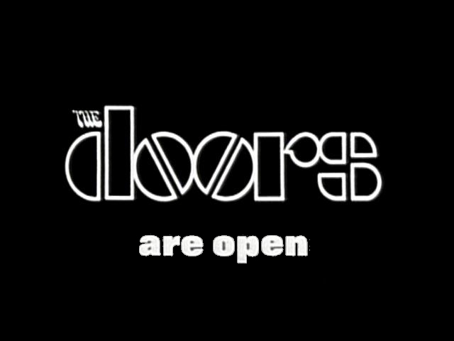 The Doors Are Open